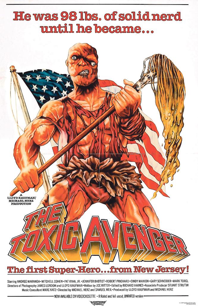 """""""El Vengador Tóxico."""": un superhéroe de terror poco valorado de los 80s"""
